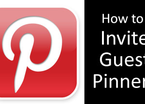 Pinterest | How to Invite Guest Pinners